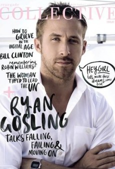 Why Ryan Gosling Was Tapped as Renegade Collective's First Male-Only Cover