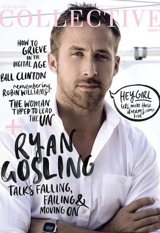 Ryan Gosling Renegade Collective