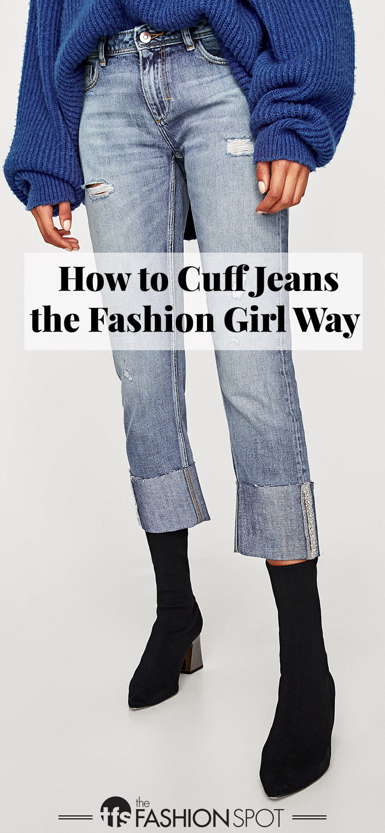 How to Cuff Jeans the Fashion Girl Way