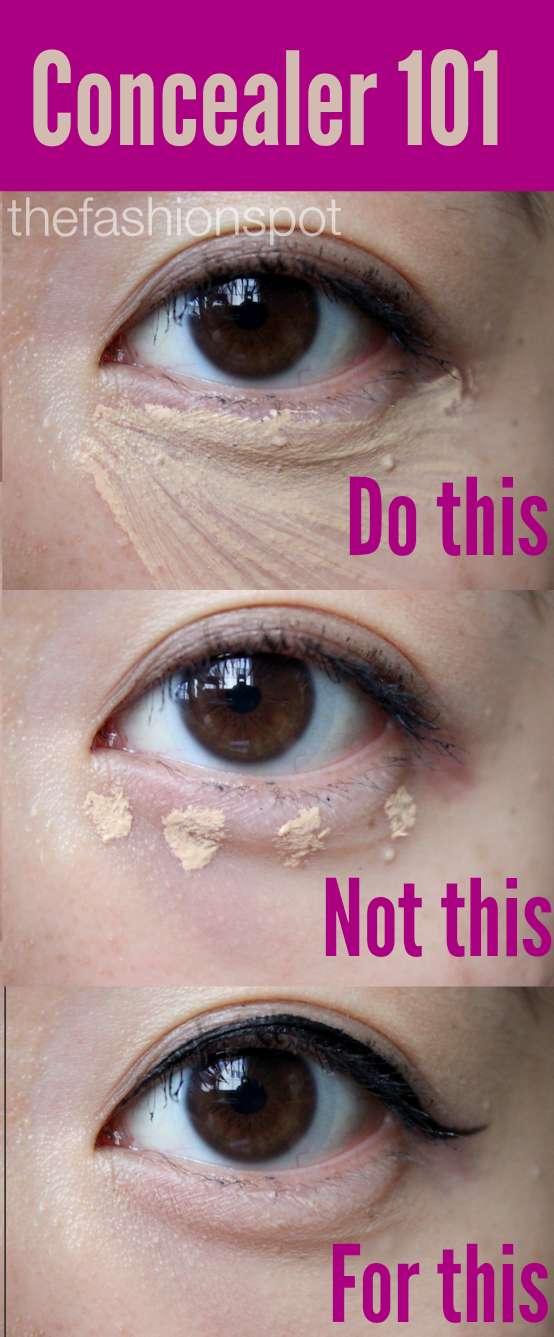 You're applying your concealer wrong