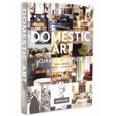 Domestic Art by Holly Moore, Robert Brinkley and Laurann Claridge