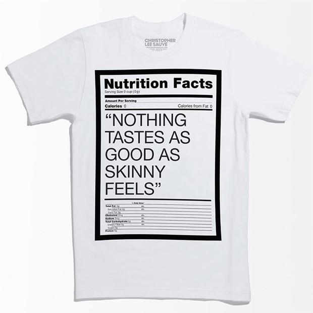 Nothing tastes as good as skinny feels.