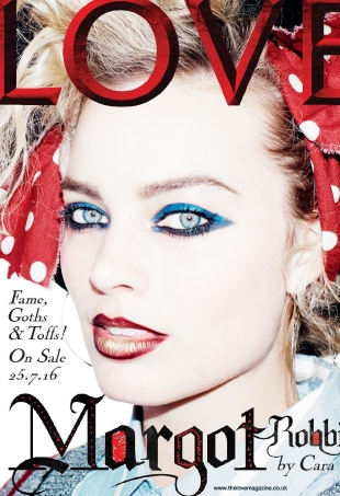 Love #17 F/W 2016.17 : Margot Robbie & Cara Delevingne by Willy Vanderperre