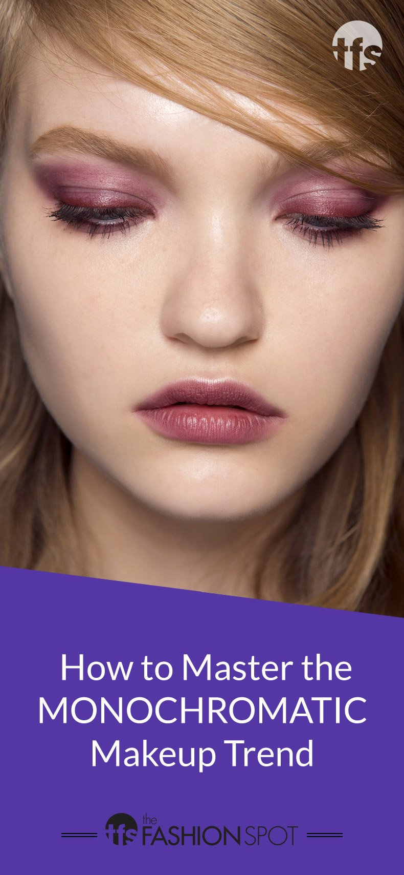 How to Wear This Season's Monochromatic Makeup Trend
